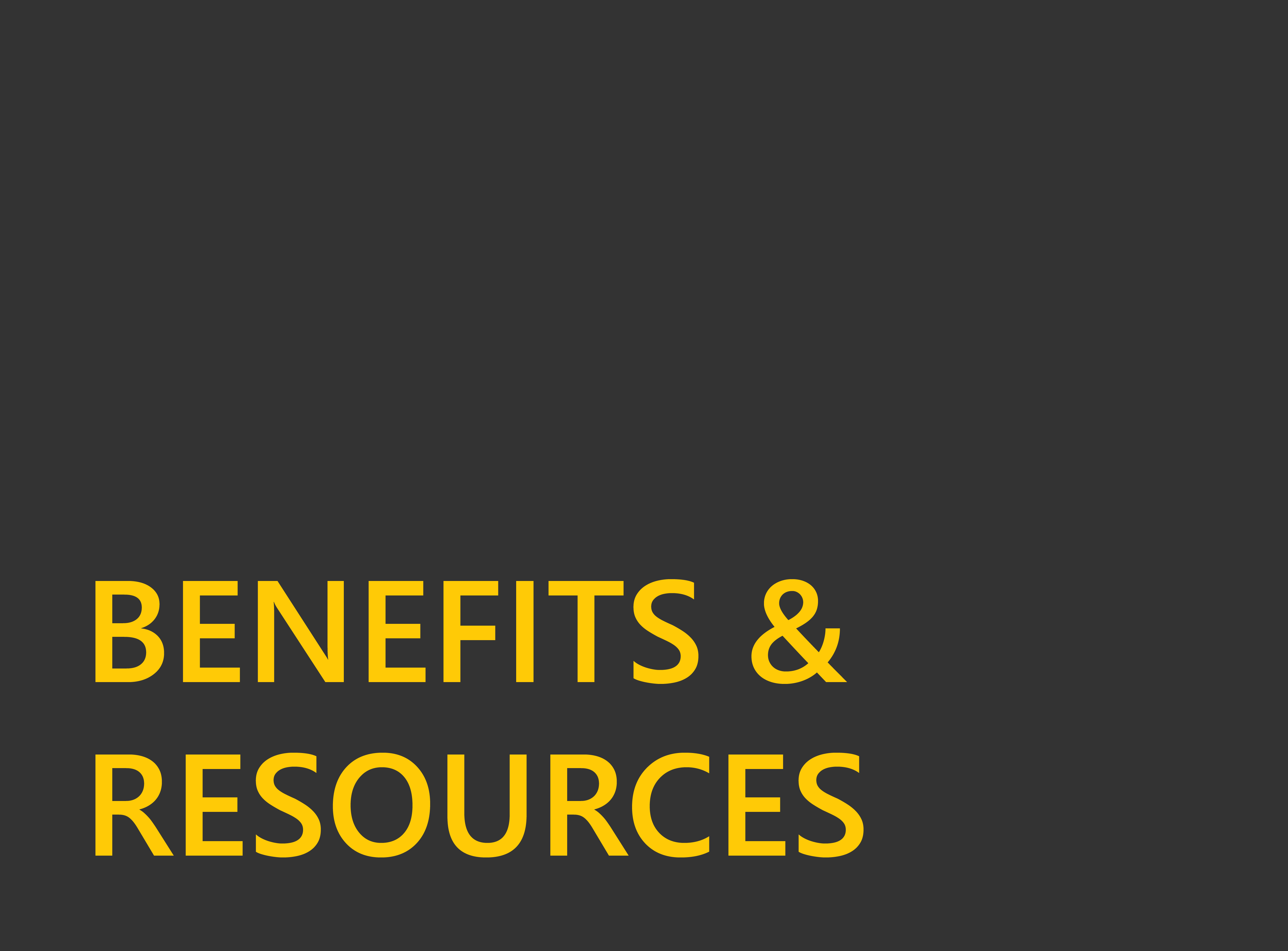 Benefits & Resources